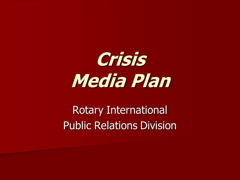 Crisis Media Plan Rotary International Public Relations Division