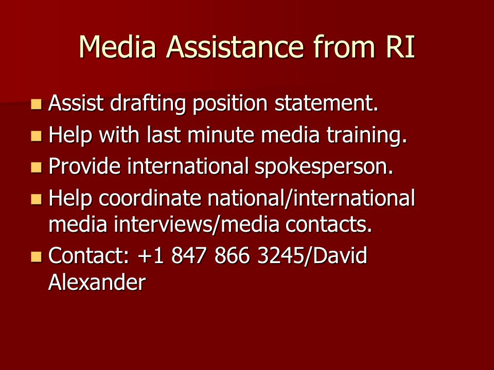 Media Assistance from RI Assist drafting position statement.