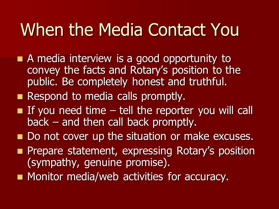 Truth, Sincerity and Action In summary, follow the principles of honesty, transparency, and sincerity and the media and the public will recognize and appreciate the effort.