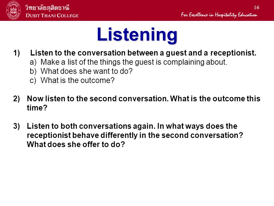 16 Listening 1) Listen to the conversation between a guest and a receptionist.
