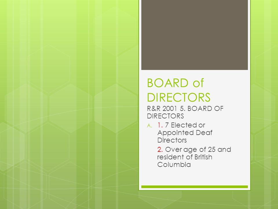 BOARD of DIRECTORS R&R 2001 5. BOARD OF DIRECTORS A.