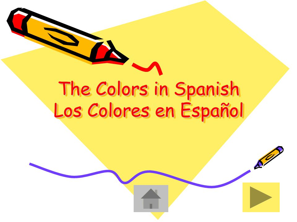 The Colors in Spanish Los Colores en Español