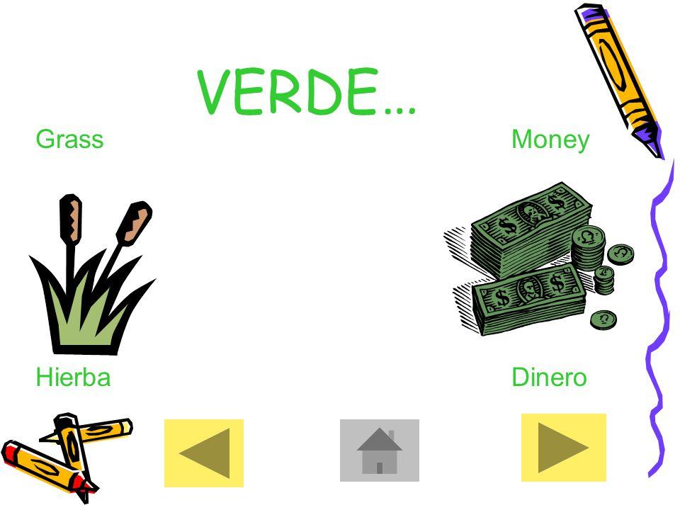 VERDE… GrassMoney HierbaDinero