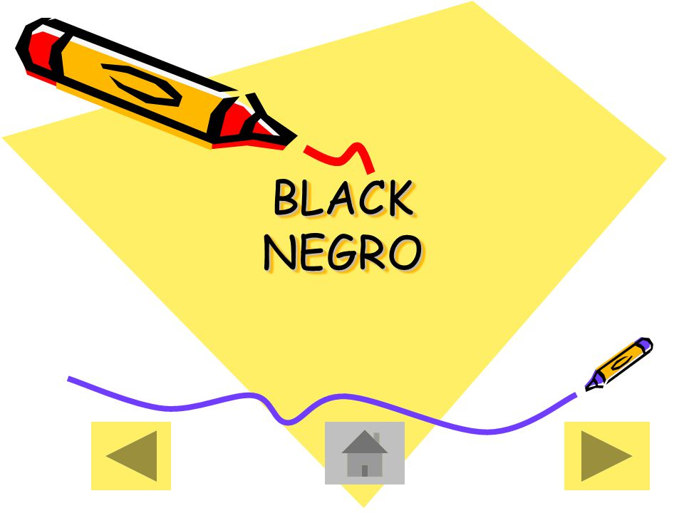 BLACK NEGRO