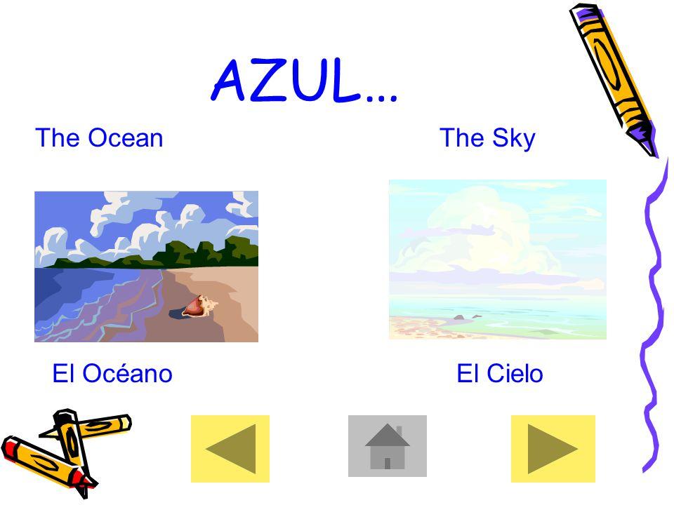 AZUL… The OceanThe Sky El Océano El Cielo