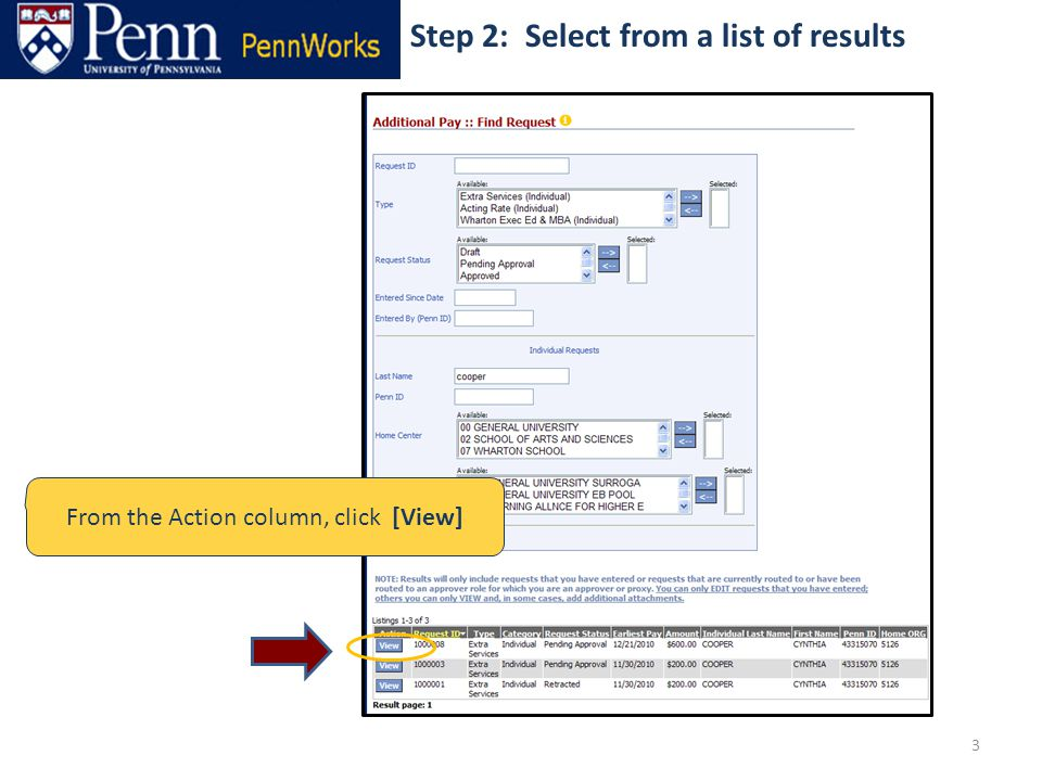 3 Step 2: Select from a list of results From the Action column, click [View]