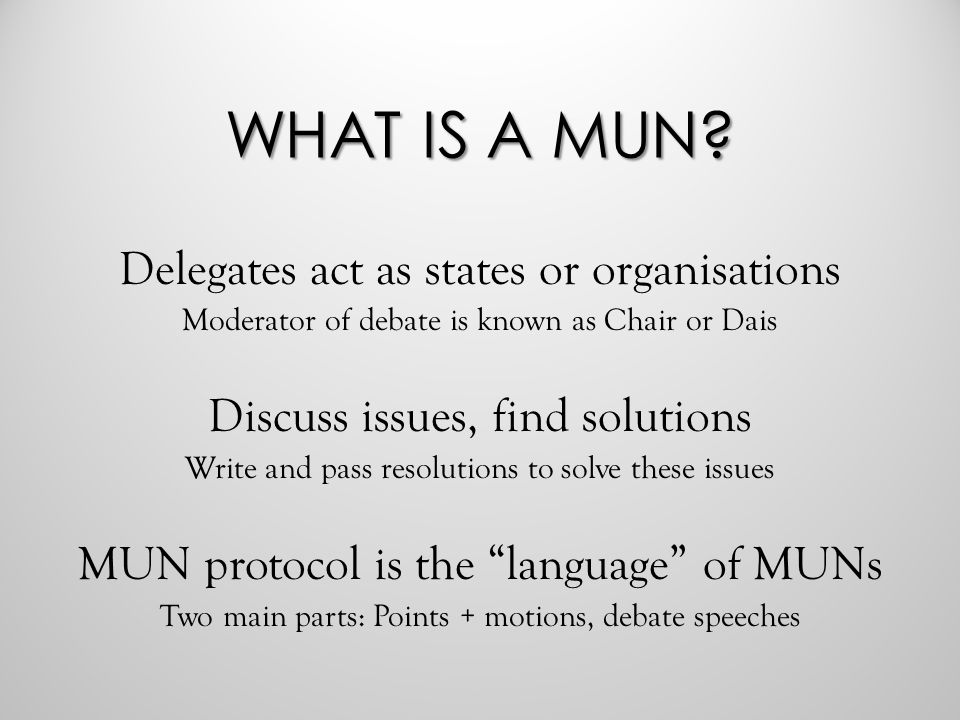 WHAT IS A MUN.