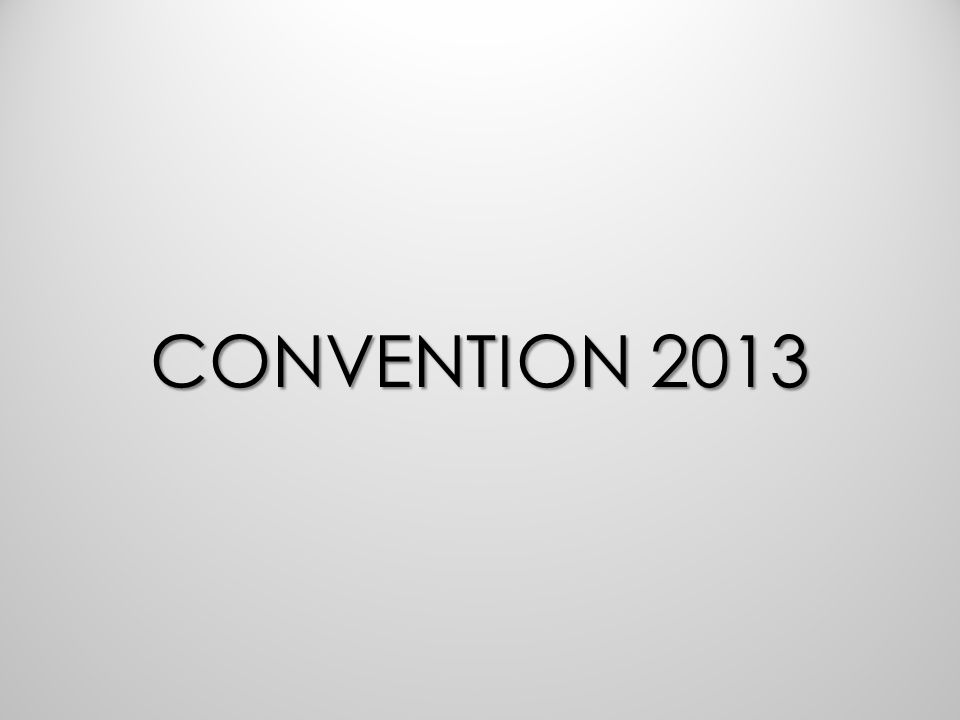 CONVENTION 2013