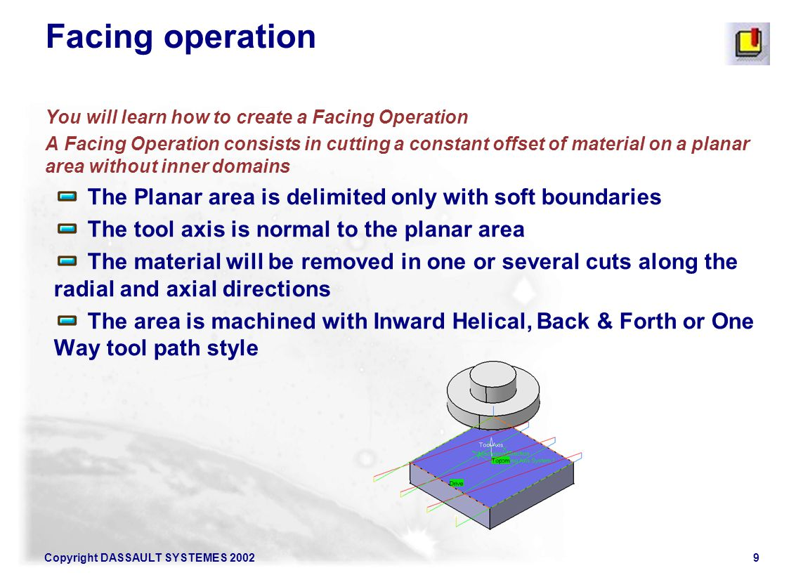 Copyright DASSAULT SYSTEMES 200250 To reach 3 other contouring operations right click : - contouring between two curves : - contouring between curve and surfaces-By flank contouring between two curves & between curve and surfaces: Relimitation and offset options Profile Contouring Operation : Geometry Tab Page 2/2