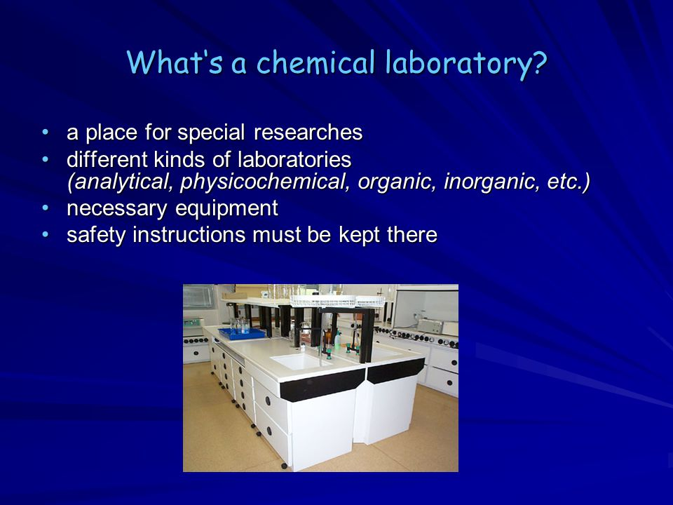 What's a chemical laboratory.