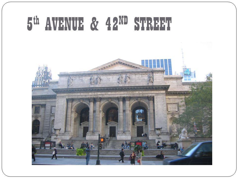 5 th AVENUE & 42 ND STREET