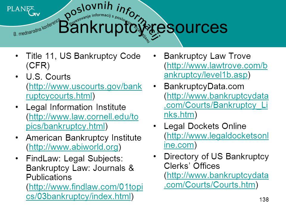 138 Bankruptcy resources Title 11, US Bankruptcy Code (CFR) U.S.