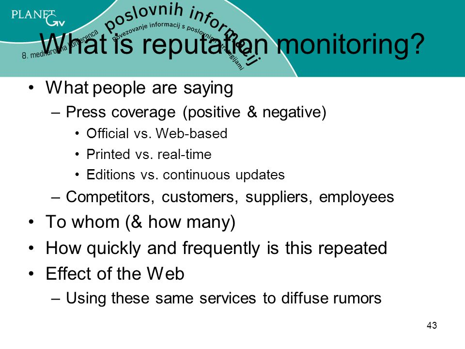 43 What is reputation monitoring.