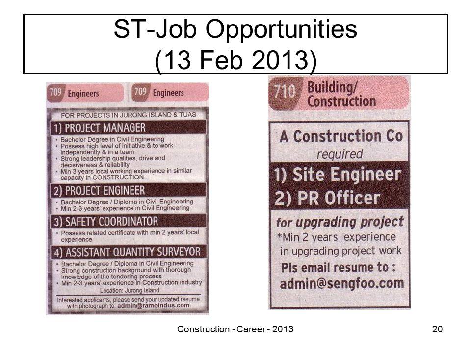Construction - Career - 201320 ST-Job Opportunities (13 Feb 2013)