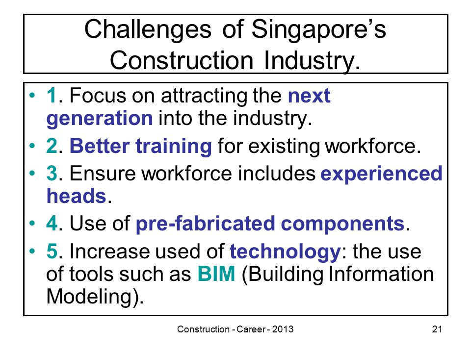 Construction - Career - 201321 Challenges of Singapore's Construction Industry.