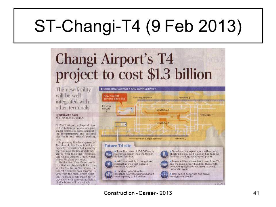 Construction - Career - 201341 ST-Changi-T4 (9 Feb 2013)