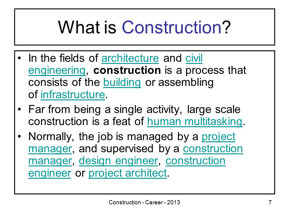 7 What is Construction.