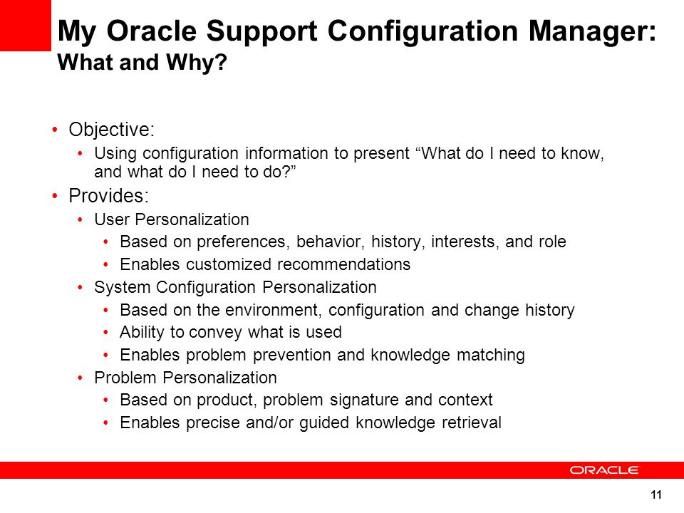 11 My Oracle Support Configuration Manager: What and Why.
