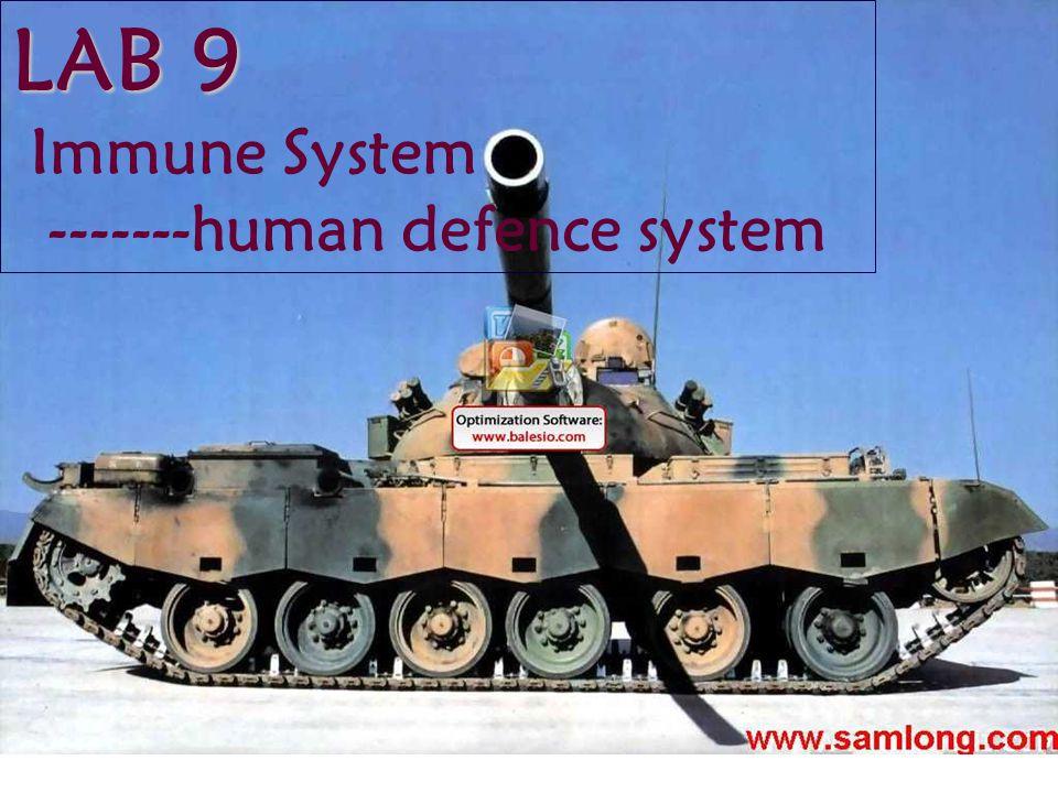 LAB 9 Immune System -------human defence system