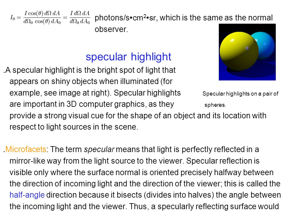 photons/s ∙cm 2 ∙sr, which is the same as the normal observer.