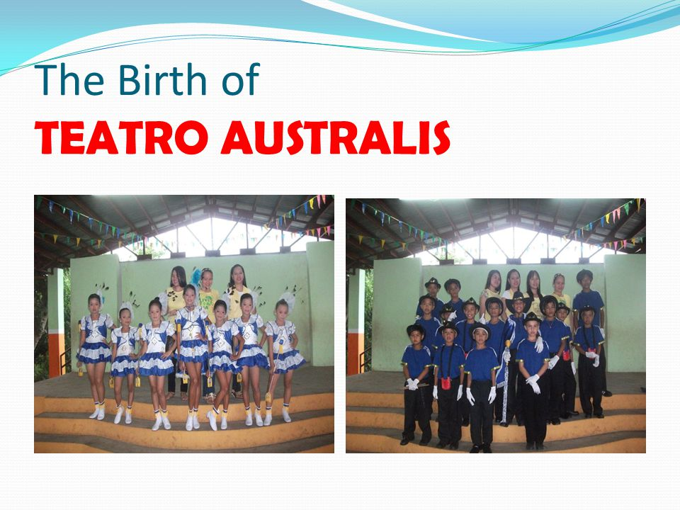 The Birth of TEATRO AUSTRALIS