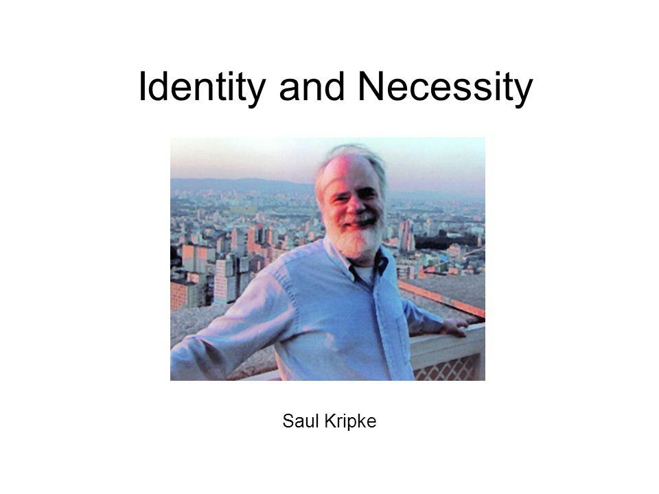 Identity and Necessity Saul Kripke