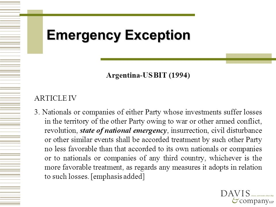 Emergency Exception Argentina-US BIT (1994) ARTICLE IV 3.