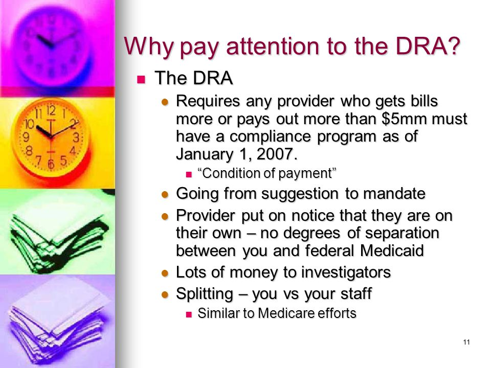 11 Why pay attention to the DRA.