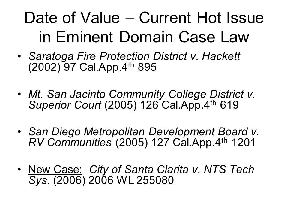 Date of Value – Current Hot Issue in Eminent Domain Case Law Saratoga Fire Protection District v.