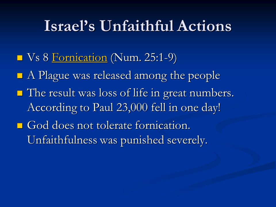 Israel's Unfaithful Actions Vs 8 Fornication (Num.