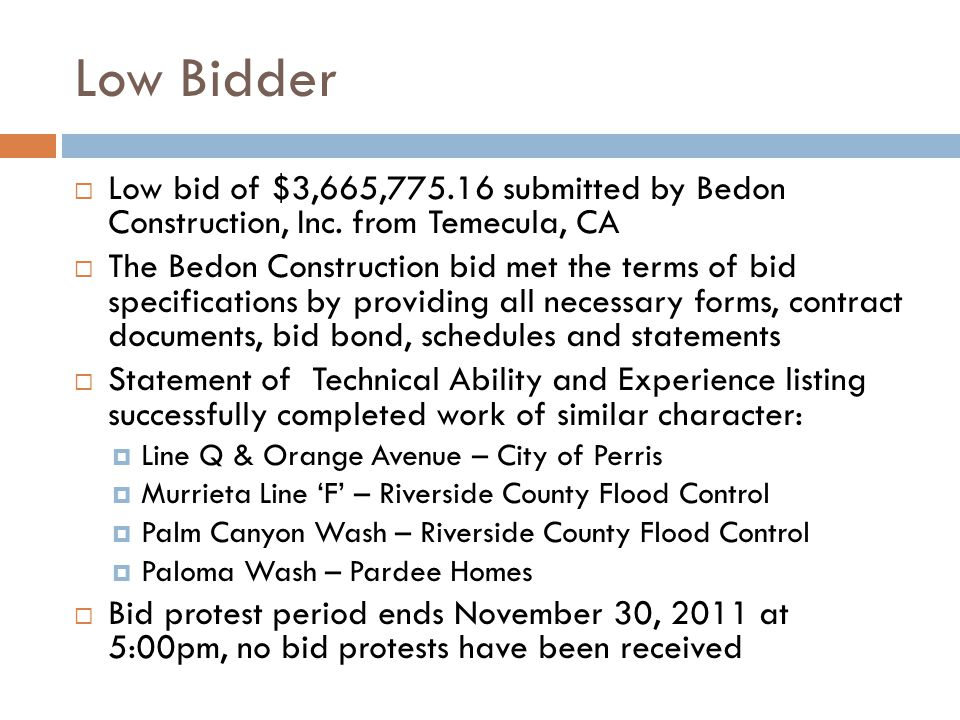 Low Bidder  Low bid of $3,665,775.16 submitted by Bedon Construction, Inc.