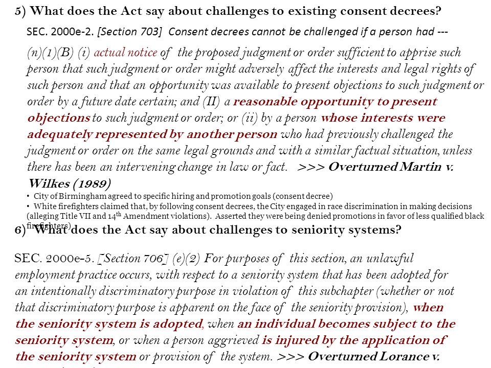 6) What does the Act say about challenges to seniority systems.
