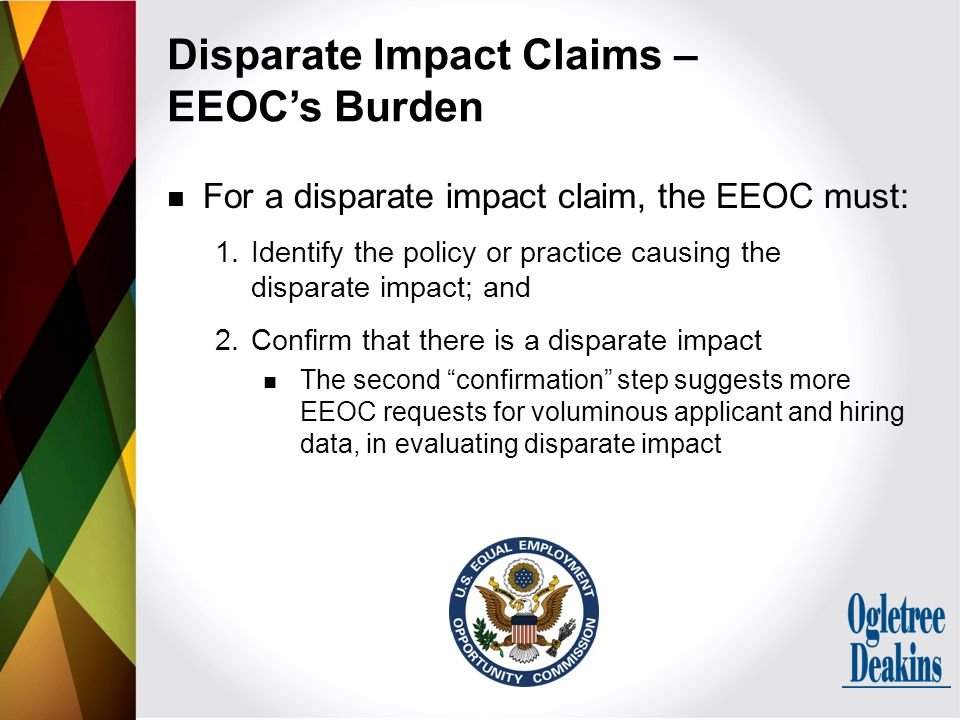 For a disparate impact claim, the EEOC must: 1.