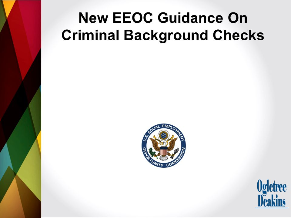 New EEOC Guidance On Criminal Background Checks