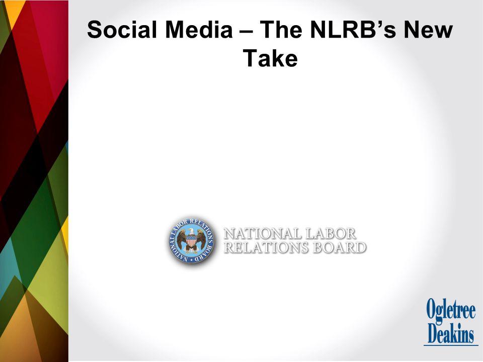 Social Media – The NLRB's New Take