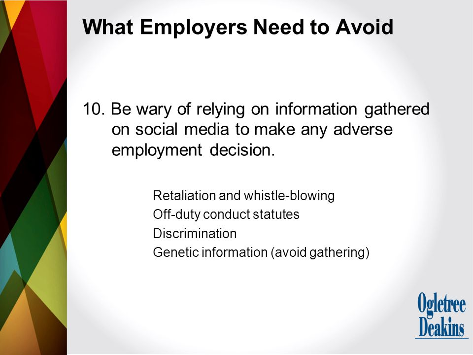 What Employers Need to Avoid 10.