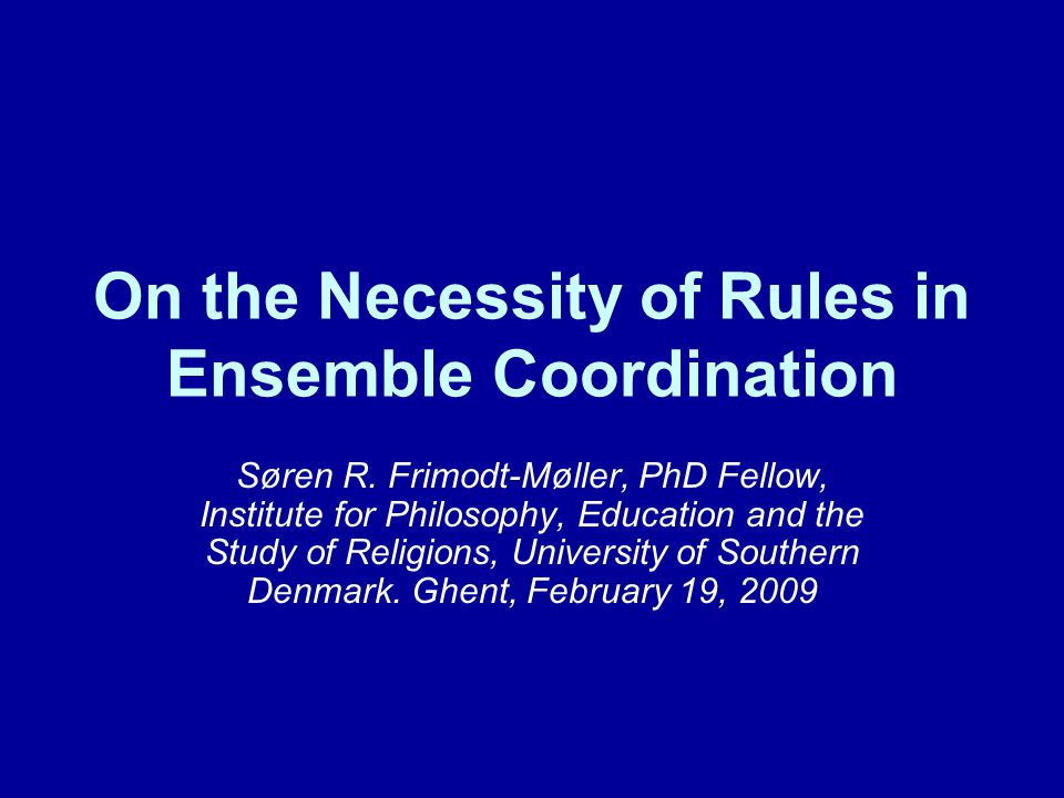 Contents 1.A Coordination Problem in a Music Ensemble 2.Modeling Coordination in Terms of Traditional Epistemic Logic 3.Modeling in Terms of Variable Frame Theory 4.Modeling in Terms of Logic for Intentions 5.Conclusion