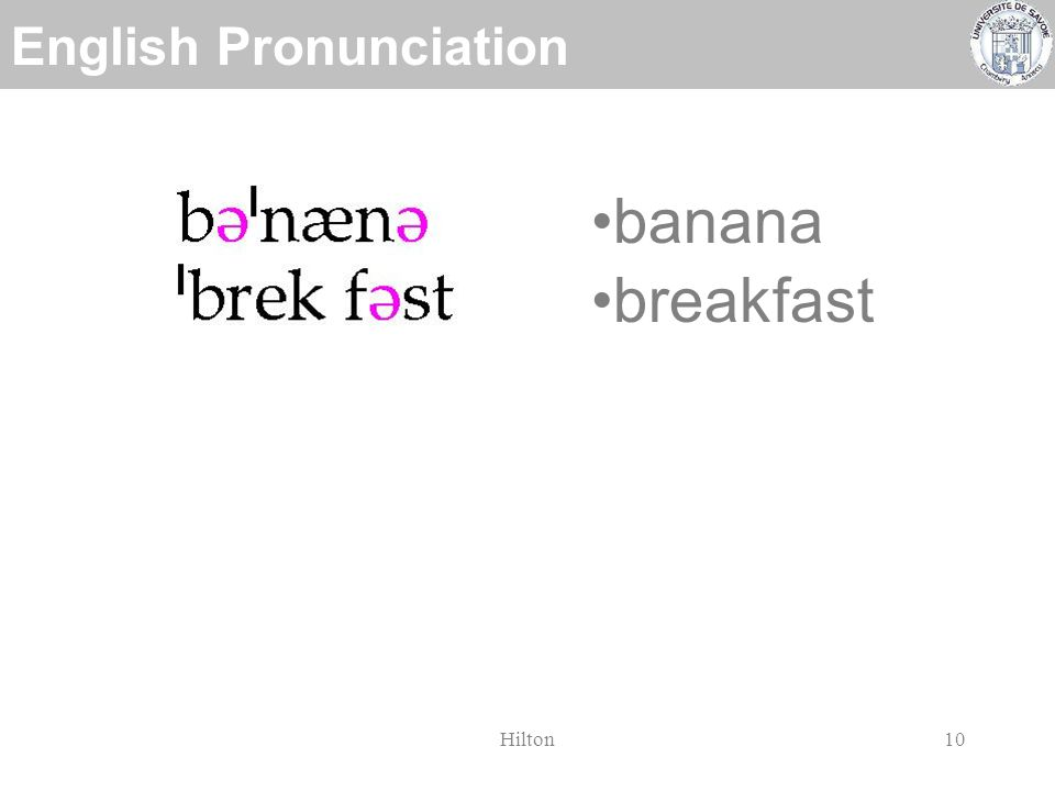 English Pronunciation Hilton9 banana breakfast another necessity occur syllable
