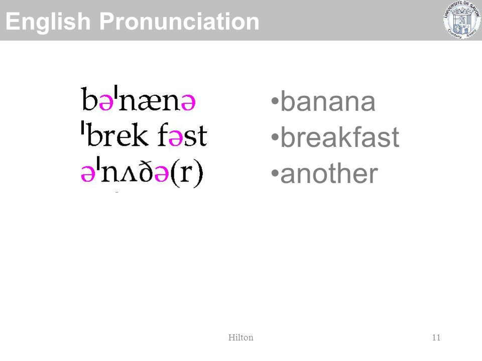 English Pronunciation Hilton10 banana breakfast another necessity occur syllable