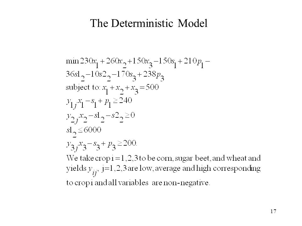 17 The Deterministic Model