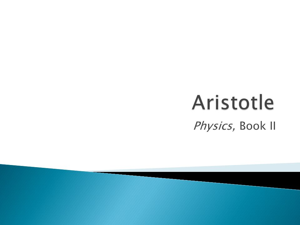 Physics, Book II