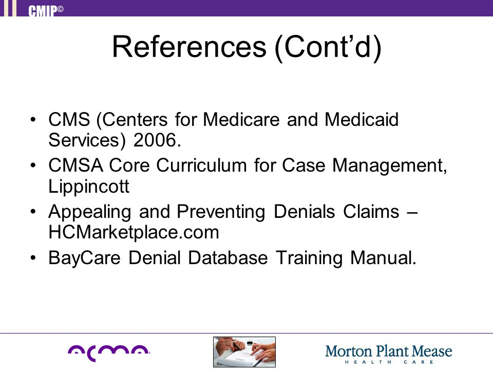 References (Cont'd) CMS (Centers for Medicare and Medicaid Services) 2006.