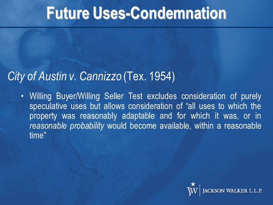 Future Uses-Condemnation City of Austin v. Cannizzo (Tex.