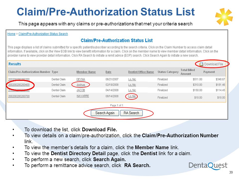 39 Claim/Pre-Authorization Status List This page appears with any claims or pre-authorizations that met your criteria search To download the list, click Download File.
