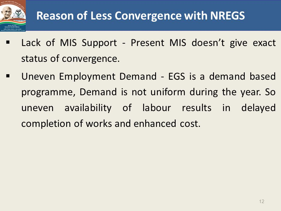 Reason of Less Convergence with NREGS  Lack of MIS Support - Present MIS doesn't give exact status of convergence.