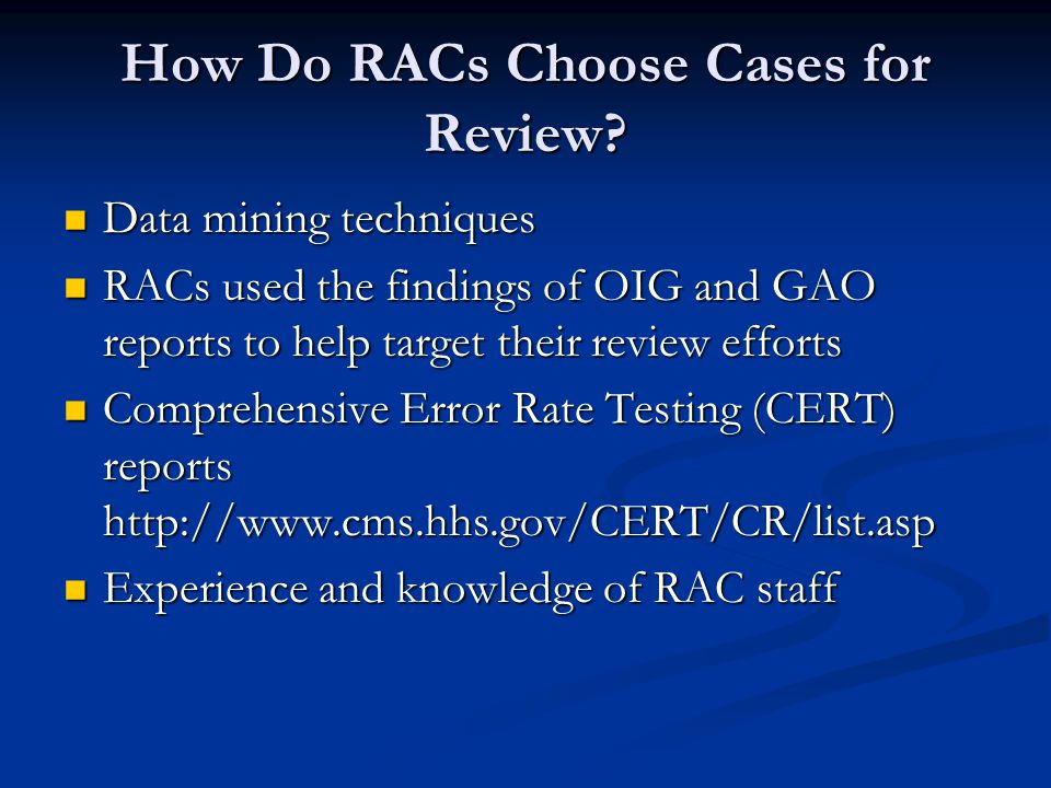 How Do RACs Choose Cases for Review.