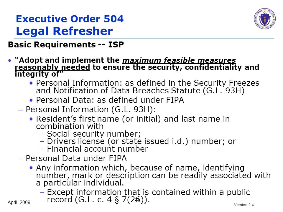 "April, 2009 Version 1.4 23 Executive Order 504 Legal Refresher Basic Requirements -- ISP ""Adopt and implement the maximum feasible measures reasonably"
