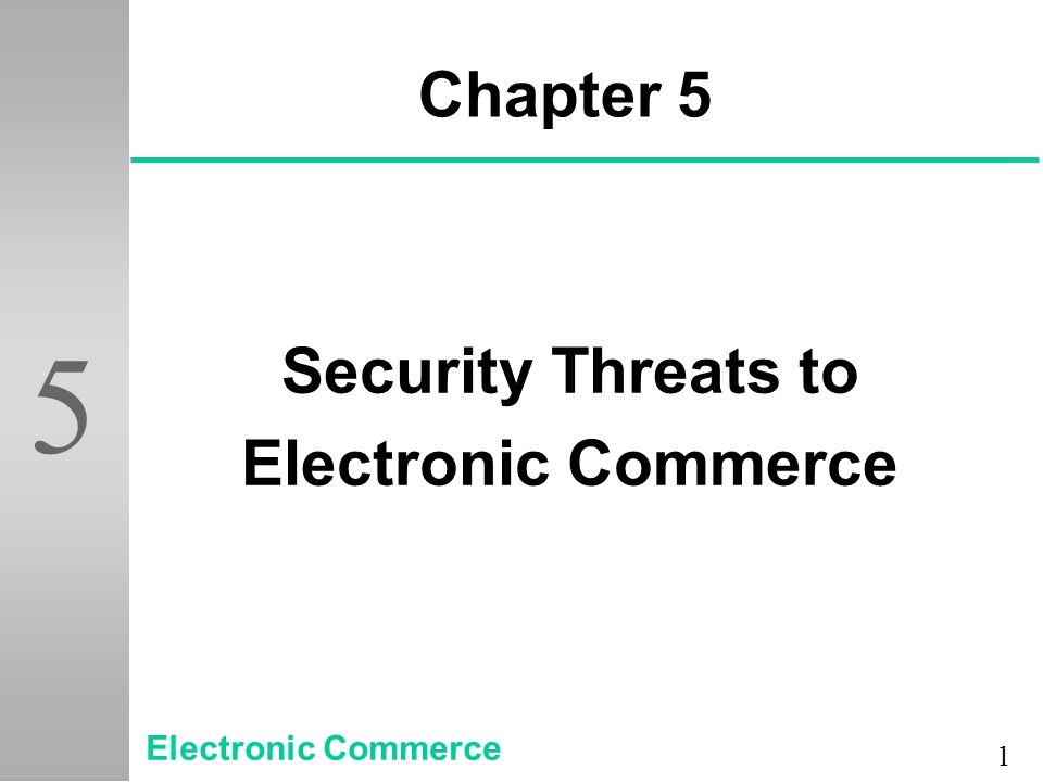 2 5 Objectives u Important computer and electronic commerce security terms u Why secrecy, integrity, and necessity are three parts of any security program u The roles of copyright and intellectual property and their importance in any study of electronic commerce