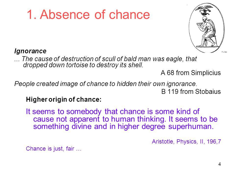 4 Ignorance...