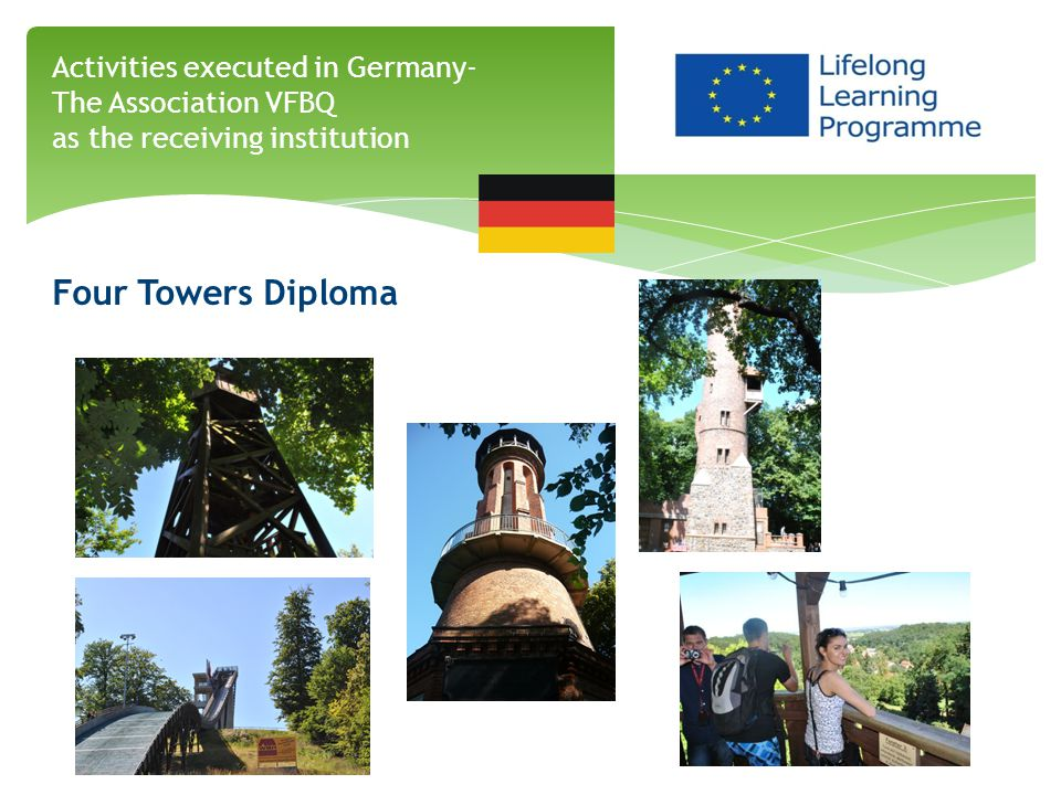 Four Towers Diploma Activities executed in Germany- The Association VFBQ as the receiving institution